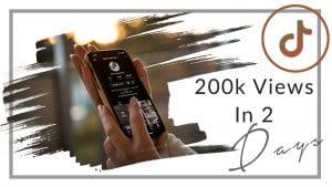 Tiktok: How I got 200k views on my tiktok video in 2 days